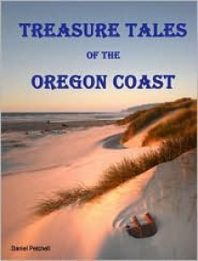 Treasure Tales of the Oregon Coast - Daniel Petchell