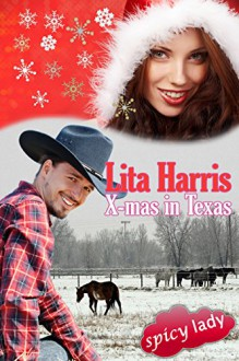 X-mas in Texas: Carrie und Yancy - eine Lovestory (spicy lady) - Lita Harris