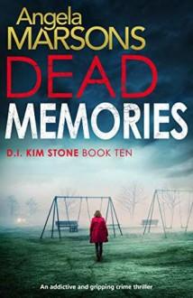 Dead Memories - Angela Marsons