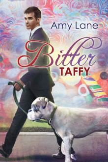 Bitter Taffy - Amy Lane