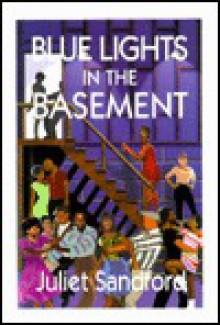 Blue Lights in the Basement - Juliet Sandford