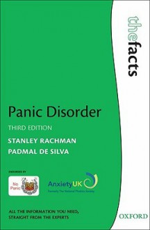 Panic Disorder: The Facts - Stanley Rachman, Padmal de Silva