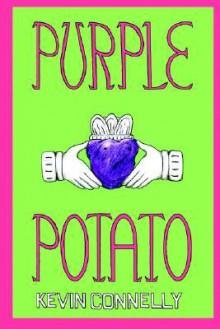 Purple Potato - Kevin Connelly
