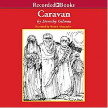 Caravan - Roslyn Alexander, Dorothy Gilman