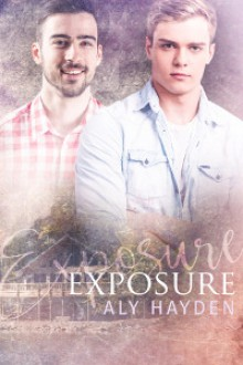 Exposure (Drawn Together Book 1) - Aly Hayden