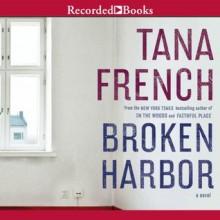 Broken Harbor - Tana French