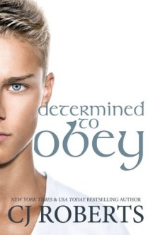 Determined to Obey - Nora Roberts