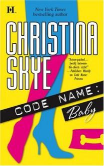 Code Name: Baby - Christina Skye