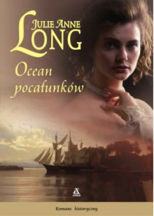 Ocean pocałunków - Julie Anne Long