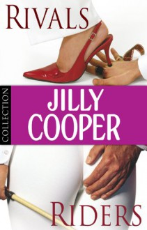 Jilly Cooper: Rivals and Riders: Ebook Bundle - Jilly Cooper