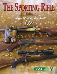 Sporting Rifle - Robin Marshall-Ball, Jay Nichols
