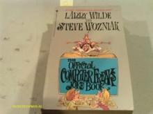 The Official Computer Freaks Joke Book - Larry Wilde, Steve Wozniak