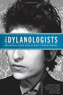 In Bob We Trust: Dispatches from Dylan Nation - David A. Kinney
