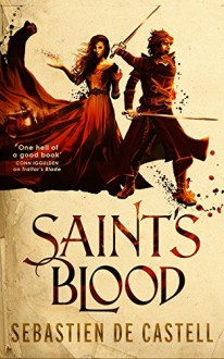 Saint's Blood (The Greatcoats) - Sebastien de Castell