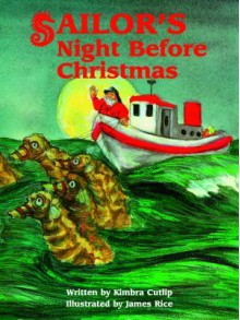 Sailor's Night Before Christmas - Kimbra L. Cutlip
