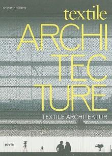 Textile Architecture - Sylvie Kruger
