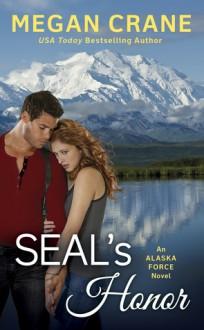 SEAL's Honor - Megan Crane