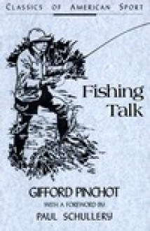 Fishing Talk - Gifford Pinchot