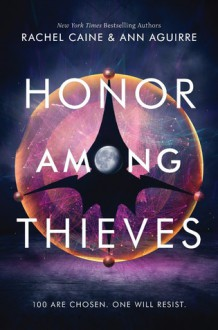 Honor Among Thieves - Rachel Caine, Ann Aguirre