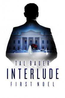 Interlude: First Noel - Tal Bauer