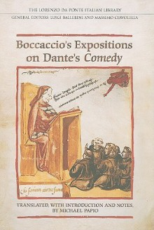 Boccaccio's Expositions on Dante's Comedy - Michael Papio