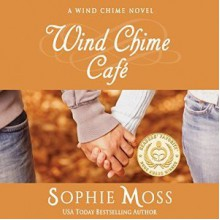 Wind Chime Cafe - Sophie Moss,Hollis McCarthy