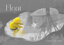 Float - Daniel Miyares, Daniel Miyares