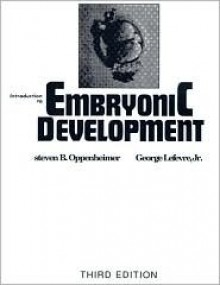 Introduction to Embryonic Development - S. Oppenheimer