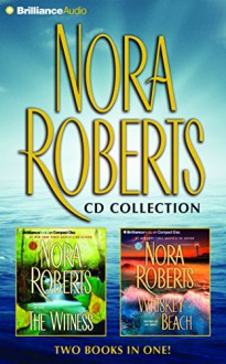 The Witness / Whiskey Beach - Luke Daniels, Julia Whelan, Nora Roberts