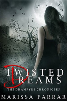Twisted Dreams - Marissa Farrar