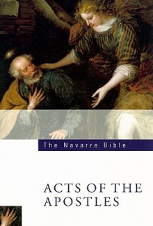 The Navarre Bible: Acts of the Apostles - Universidad de Navarra
