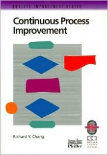 The Quality Improvement Series (Practical Guidebook Collection) (The Quality Improvement Series) - Richard Y. Chang