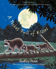 A Pocket Full of Kisses by Audrey Penn (2006-05-15) - Audrey Penn