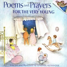Poems and Prayers for the Very Young - Martha Alexander