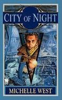City of Night - Michelle West