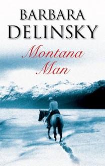 Montana Man (Harlequin Temptation) - Barbara Delinsky