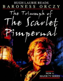 The Triumph of the Scarlet Pimpernel (Audio) - Emmuska Orczy