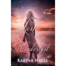 Lost in Wanderlust - Karina Halle