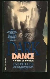 Dark Dance - Tanith Lee