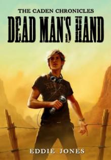 Dead Man's Hand - Eddie Jones