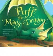 Puff, the Magic Dragon - Peter Yarrow, Lenny Lipton, Éric Puybaret