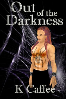 Out of the Darkness - Julie Caffee
