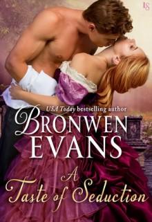 A Taste of Seduction - Bronwen Evans