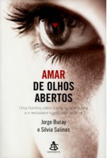 Amar de Olhos Abertos - Jorge Bucay