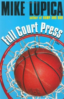 Full Court Press - Mike Lupica