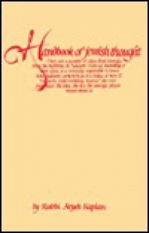 The Handbook of Jewish Thought, Volume 1 - Aryeh Kaplan