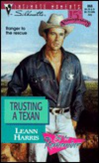 Trusting a Texan (Try To Remember) (Silhouette Intimate Moments, #868) - Leann Harris