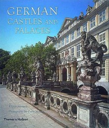 German Castles And Palaces - Uwe Albrecht