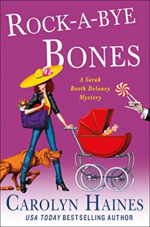 Rock-a-Bye Bones - Carolyn Haines