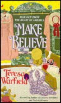 Make Believe - Teresa Warfield
